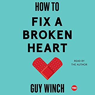 How to Fix a Broken Heart                   Written by:                                                                                                                                 Dr. Guy Winch                               Narrated by:                                                                                                                                 Guy Winch                      Length: 2 hrs and 46 mins     23 ratings     Overall 4.6