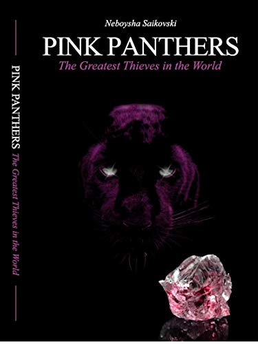 PINK PANTHERS: The Greatest Thieves in the World (Pink Panthers Trilogy Book 1) (English Edition)