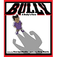 Bully: A Bully's View (Bully Series Book 2)