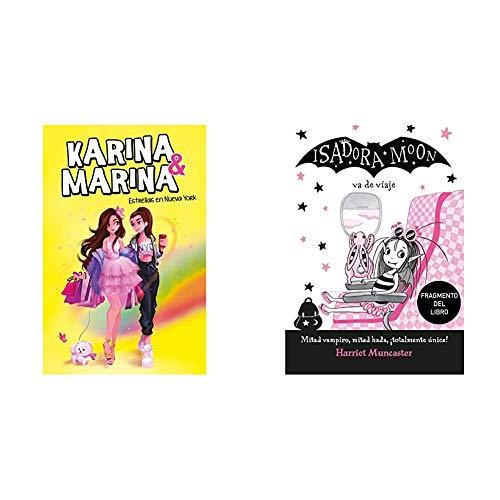 Estrellas en Nueva York (Karina & Marina 3) + Promoción fragmento del libro Isadora va de viaje. Edición especial no venal