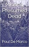 Missing Presumed Dead (English Edition)