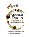 Christmas Duets, Volume 2: for Beginning to Intermediate Violin in First Position and Easy-To-Play Keys (Good Old Tunes Violin Music)