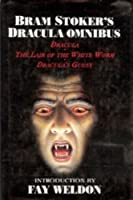 Bram Stoker Omnibus: Dracula/Lair of the White Worm/Dracula's Guest 0785800425 Book Cover