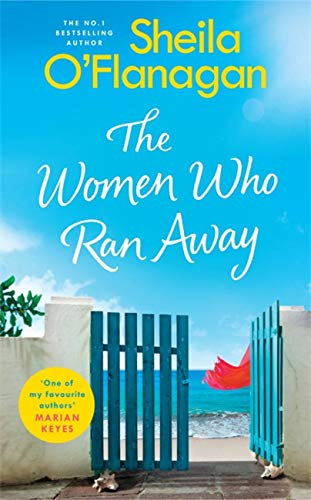 Compare Textbook Prices for The Women Who Ran Away  ISBN 9781472254788 by O'Flanagan, Sheila