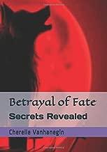 betrayal of fate: secrets revealed