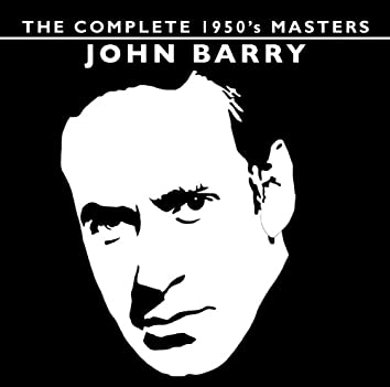 THE COMPLETE 1950'S MASTERS - JOHN BARRY