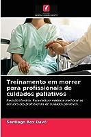 Treinamento em morrer para profissionais de cuidados paliativos