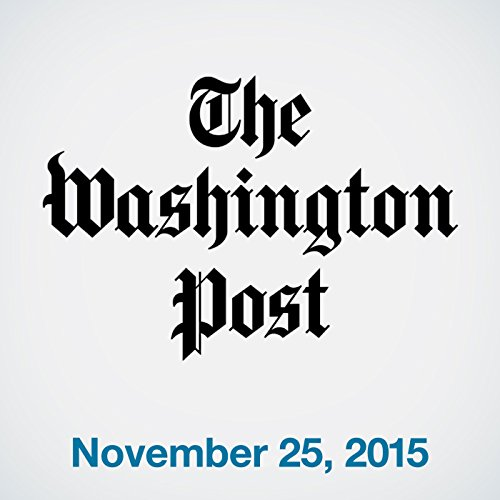 Top Stories Daily from The Washington Post, November 25, 2015 audiobook cover art