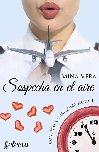 Sospecha en el aire (Contigo a cualquier hora 1) de [Mina Vera]