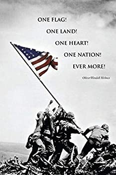Buyartforless Raising The Flag at Iwo Jima by Joe Rosenthal with Oliver Wendell Holmes Quote 36x24 Art Print Poster WWII World War Two 2 American Heros American