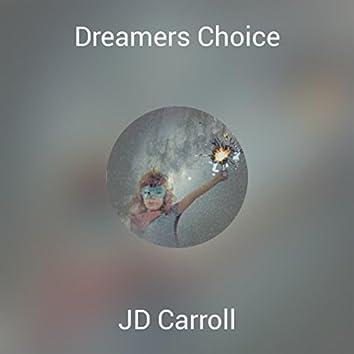 Dreamers Choice