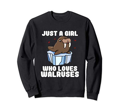 Just A Girl Who Loves Walruses Regalo Disfraz De Morsa Sudadera