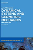 Dynamical Systems and Geometric Mechanics: An Introduction (De Gruyter Studies in Mathematical Physics)
