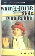 [( When Hitler Stole Pink Rabbit )] [by: Judith Kerr] [Jan-2009]