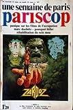 PARISCOP [No 307] du 13/03/1974 - PANIQUE SUR LES FILMS DE L'OCCUPATION - MARC...
