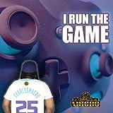 I Run the Game