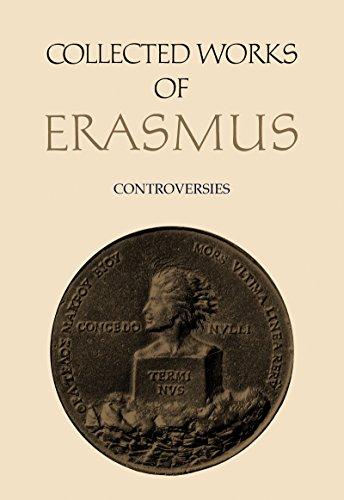 Collected Works of Erasmus: Controversies, Volume 78