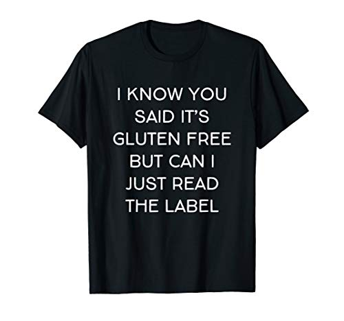 Funny Gluten Intolerant Celiac Gluten Allergy Slogan T-Shirt