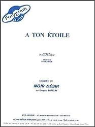 A TON ETOILE