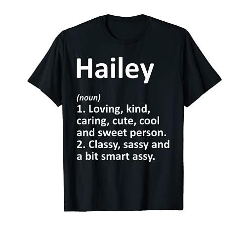 HAILEY Definición Personalizada Nombre Divertido Regalo de Cumpleaños Idea Camiseta
