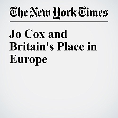 Jo Cox and Britain's Place in Europe audiobook cover art