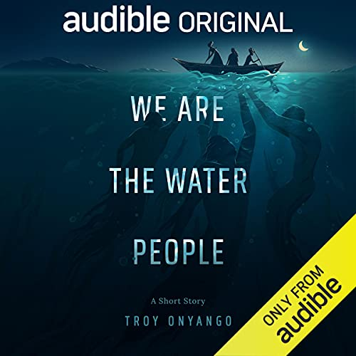 We Are the Water People: A Short Story