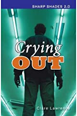 Crying Out (Sharp Shades) Paperback