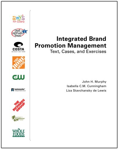 Integrated Brand Promotion Management: Text, Cases, and Exercises