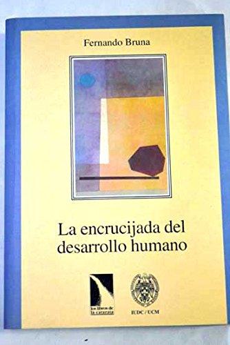 ENCRUCIJADA DESARROLLO HUMANO (LIBROS CATARATA:DESARRO.COOPERACION)