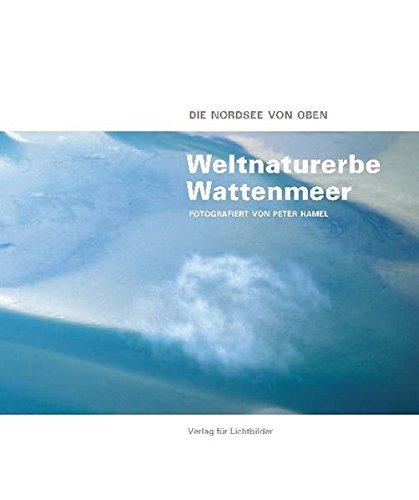 Weltnaturerbe Wattenmeer - Die Nordsee von oben