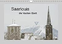 Saarlouis, die Vauban Stadt. (Wandkalender 2022 DIN A4 quer): Eine tolle Stadt, klein aber fein. Das muss man gesehen haben. Unsere Stadt wurde 1680 erbaut. Wir sind stolz auf unsere schoene Stadt. (Monatskalender, 14 Seiten )