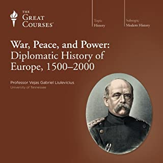 War, Peace, and Power: Diplomatic History of Europe, 1500-2000 Titelbild