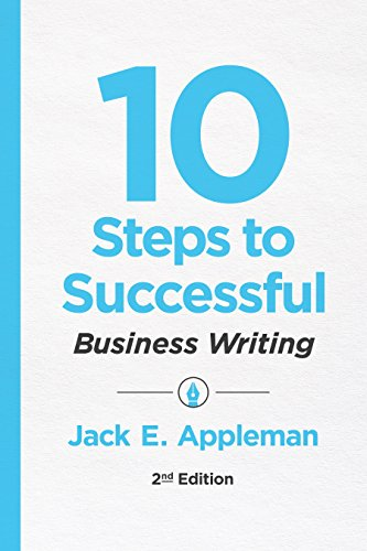 Compare Textbook Prices for 10 Steps to Successful Business Writing 10 Steps Series 2nd Edition ISBN 9781947308305 by Jack E. Appleman