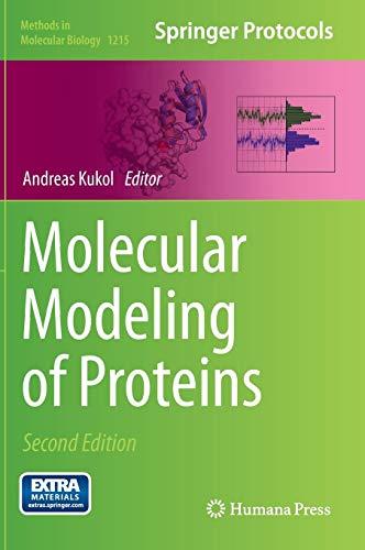 Molecular Modeling of Proteins (Methods in Molecular Biology (1215), Band 1215)