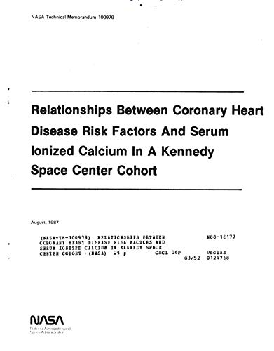 Relationships between coronary heart disease risk factors and serum ionized calcium in Kennedy Space Center Cohort (English Edition)