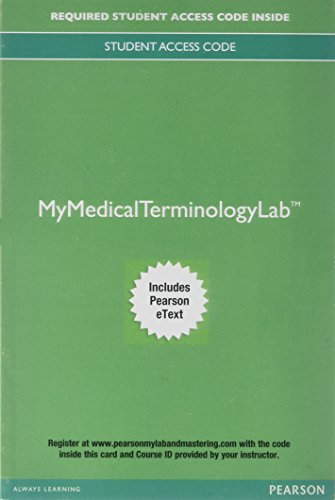 MyLab Medical Terminology with Pearson eText -- Access Card -- Medical Terminology: A Living Language