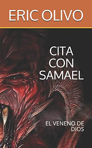 CITA CON SAMAEL: EL VENENO DE DIOS