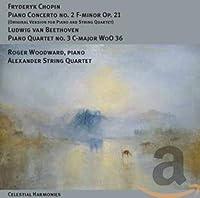 Chopin: Piano Concerto No. 2 F-Minor Op. 21 (Original Chamber Version) / Beethoven: Piano Quartet No. 3 C-Major WoO 36