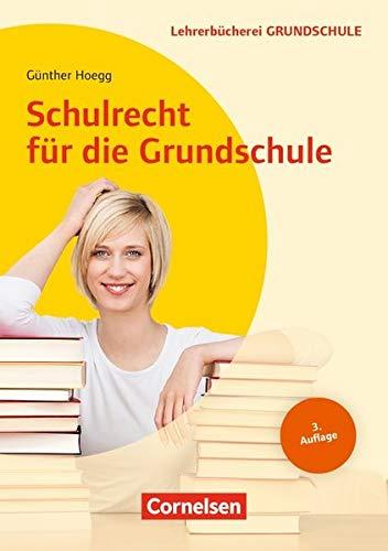 Lehrerbücherei Grundschule: Schulrecht für die Grundschule: Buch mit Kopiervorlagen über Webcode