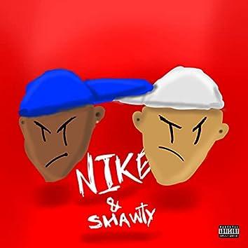 Nike & Shawty