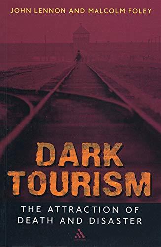 Dark Tourism (Tourism, Leisure & Recreation)の詳細を見る
