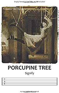 Porcupine Tree Signify - Guitar Tab Notebook [Empty]