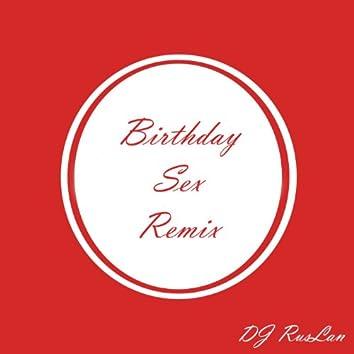 Birthday Sex (Remix)