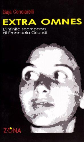 Extra omnes. L'infinita scomparsa di Emanuela Orlandi
