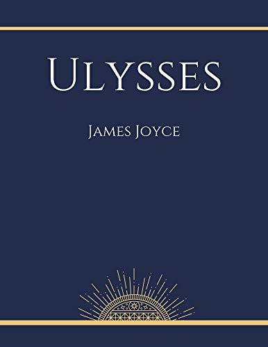 Ulysses by James Joyce (English Edition)