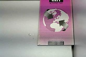 Gatt Activities 1991: An Annual Review of the Work of the Gatt