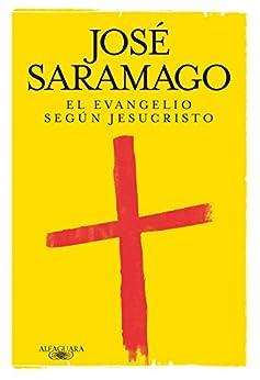 El Evangelio según Jesucristo PDF EPUB Gratis descargar completo