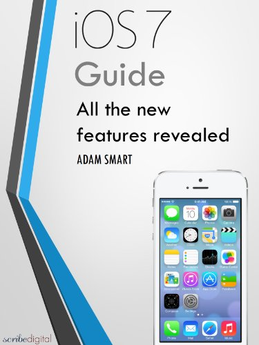 iOS 7 Guide - Tips, Tricks and all the Secret Features Exposed for your iPhone and iPod Touch (English Edition)