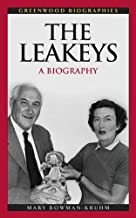 The Leakeys: A Biography (Greenwood Biographies)
