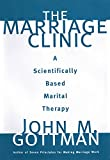The Marriage Clinic: A Scientifically Based Marital Therapy (Norton Professional Books (Hardcover)) (English Edition)